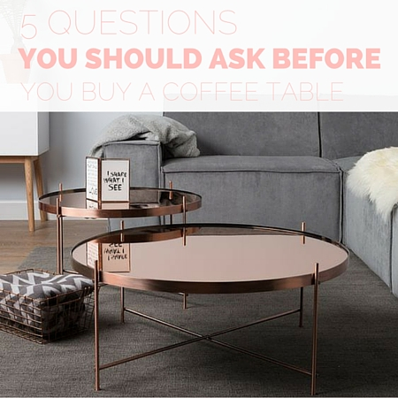 5 Questions You Should Ask Before You Buy A Coffee Table Zespoke - Questions-to-ask-before-buying-furniture